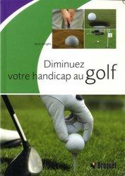 Diminuez votre handicap au golf