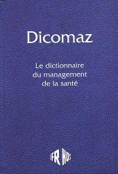 Dicomaz Le dictionnaire du management de la santé