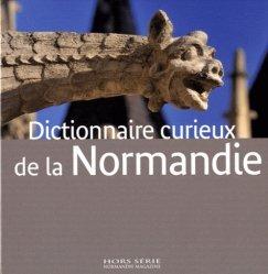 Dictionnaire curieux de la Normandie