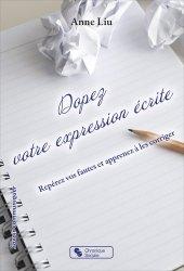 Dopez votre expression écrite. Repérez vos fautes et apprenez à les corriger