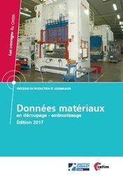 Données materiaux en découpage - emboutissage ( edition 2017)