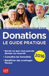 La couverture et les autres extraits de Donations : le guide pratique. Edition 2018
