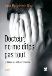 Docteur, ne me dites pas tout