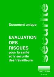 Document unique d'évaluation des risques pour la santé et la sécurité des travailleurs