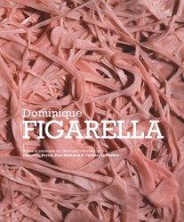 Dominique Figarella. Edition bilingue français-anglais