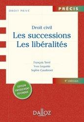 Droit civil : les successions, les libéralités. 4e édition