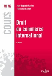Droit du commerce international. 3e édition
