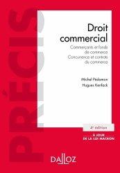Droit commercial. Commerçants et fonds de commerce, Concurrence et contrats du commerce, Edition 2015
