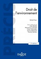 Droit de l'environnement. 7e édition