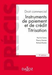 Droit commercial. Instruments de paiement et de crédit, titrisation, 9e édition