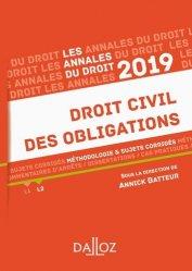Droit civil des obligations. Méthodologie & sujets corrigés, Edition 2019