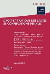 Droit et pratique des saisies et confiscations pénales. Edition 2019-2020
