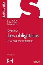 Droit civil. Les obligations. Tome 3, le rapport d'obligation, 10e édition