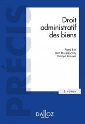 Droit administratif des biens. Domaine public et privé, travaux et ouvrages publics, expropriation