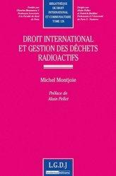 Droit international et gestion des déchets radioactifs