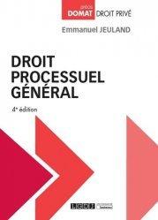Droit processuel général. 4e édition