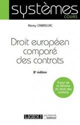 Droit européen comparé des contrats. 2e édition