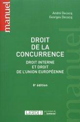 Droit de la concurrence. Droit interne et droit de l'Union européenne, 8e édition