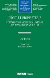 Droit et biopiraterie. Contribution à l'étude du partage des ressources naturelles