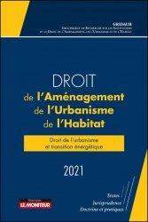 Droit de l'aménagement, de l'Urbanisme et de l'Habitat 2021