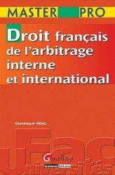 Droit français de l'arbitrage interne et international