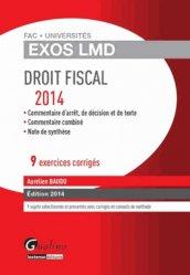 Droit fiscal. 9 exercices corrigés, Edition 2014