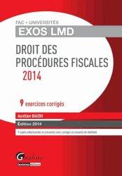 Droit des procédures fiscales. 9 exercices corrigés, Edition 2014