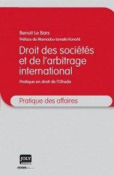 Droit des sociétés et de l'arbitrage international. Pratique en droit de l'Ohada