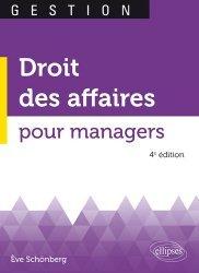 Droit des affaires pour managers. 4e édition