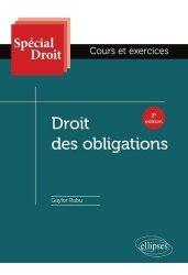 Droit des obligations. Cours et exercices, 2e édition