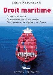 Droit maritime. Droit maritime, régime juridique du marin, marin en Algérie et en France