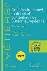 Droit institutionnel, matériel et contentieux de l'Union européenne. 3e édition