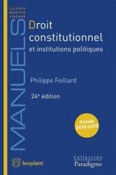 Droit constitutionnel et institutions politiques. 24e édition