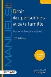 Droit des personnes et de la famille. Edition 2020