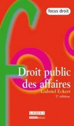 Droit public des affaires . 2e édition