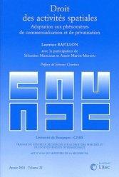 Droit des activités spatiales. Adaptation aux phénomènes de commercialisation et de privatisation