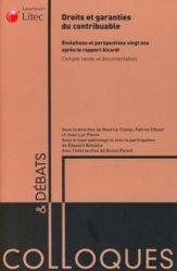 Droits et garanties du contribuable. Evolutions et perspectives vingt ans après le rapport Aicardi