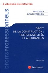Droit de la construction : responsabilités et assurances