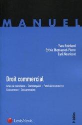 Droit commercial. Actes de commerce, Commerçants, Fonds de commerce, Concurrence, Consommation, 8e édition