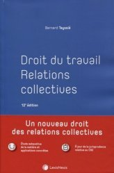 Droit du travail. Relations collectives, 12e édition