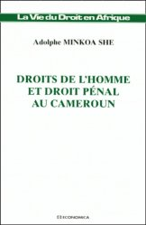 Droits de l'homme et droit pénal au Cameroun