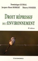Droit répressif de l'environnement. 4e édition