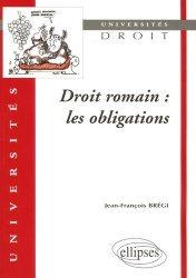 Droit romain. Les obligations