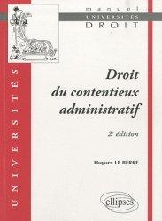 Droit du contentieux administratif. 2e édition