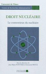 Droit nucléaire. Le contentieux du nucléaire (journée d'études du 20 octobre 2010)