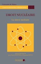 Droit nucléaire. La sûreté nucléaire