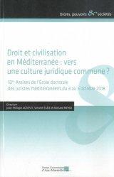 Droit et civilisation en Méditerranée : vers une culture juridique commmune