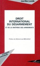 Droit international du désarmement et de la maîtrise des armements