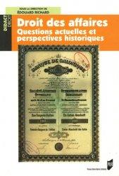 Droit des affaires. Questions actuelles et perspectives historiques