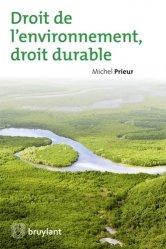 Droit de l?environnement, droit durable
